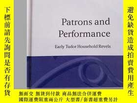 二手書博民逛書店Patrons罕見and Performance: Early