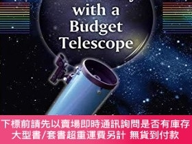 二手書博民逛書店Astronomy罕見With A Budget TelescopeY255174 Patrick Moore