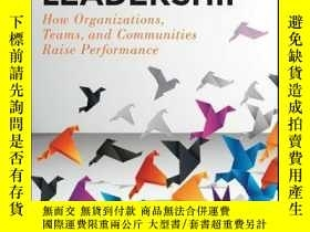 二手書博民逛書店Uplifting罕見Leadership: How Organizations, Teams, and Comm
