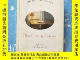 二手書博民逛書店Bread罕見for the Journey A Daybook of Wisdom and FaithY20