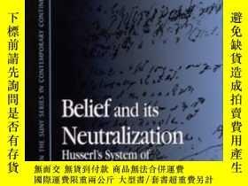 二手書博民逛書店Belief罕見And Its Neutralization-信仰及其中和Y436638 Marcus Bra