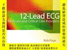 二手書博民逛書店12-lead罕見Ecg For Acute And Critical Care ProvidersY2555