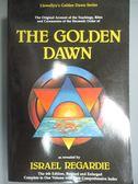 【書寶二手書T1/原文書_YEO】The Golden Dawn: A Complete Course…