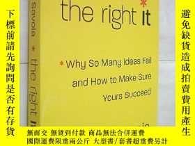 二手書博民逛書店*The罕見Right It: Why So Many Idea