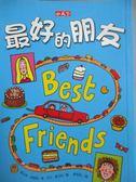 【書寶二手書T3/兒童文學_HOE】最好的朋友_賈桂琳