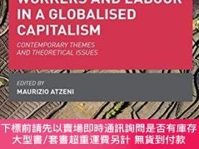 二手書博民逛書店Workers罕見And Labour In A Globalised CapitalismY255174 M