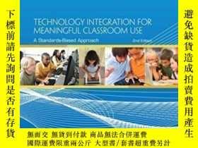 二手書博民逛書店Technology罕見Integration For Meaningful Classroom Use: A S