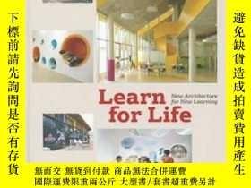 二手書博民逛書店Learn罕見For Life: New Architecture For NewY237948 S.、S.