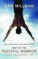 二手書博民逛書店 《Way of the Peaceful Warrior: A Book that Changes Lives》 R2Y ISBN:1932073205│H J Kramer