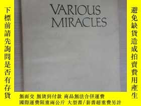 二手書博民逛書店英文書罕見VARIOUS MIRACLES 無奇不有(32開,共183頁)Y15969