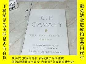 二手書博民逛書店英文原版:C.罕見P. Cavafy: The Unfinished PoemsY182979 出版19