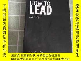二手書博民逛書店how罕見to leadY203909 how to lead
