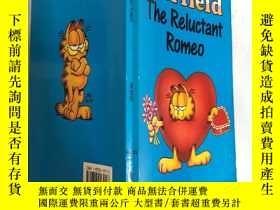 二手書博民逛書店carfield罕見the reluctant Romeo卡菲爾德不情願的羅密歐Y200392 不祥 不祥