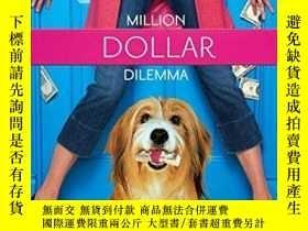 二手書博民逛書店Million罕見Dollar Dilemma: Love Me, Love My Dog #1 (Life, F