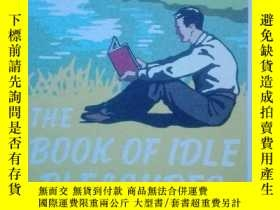 二手書博民逛書店The罕見Book of Idle PleasuresY2661