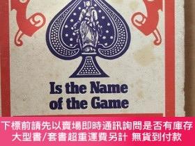 二手書博民逛書店Poker罕見Is the Name of the Game【撲克遊戲,by Walter Gibson,英文原版