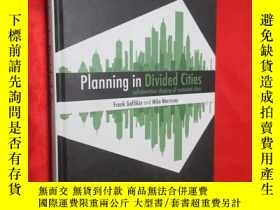二手書博民逛書店Planning罕見In Divided Cities (16開