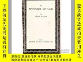 二手書博民逛書店The罕見Spinners of Silk(蕭乾《吐絲者》Y26