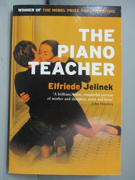 【書寶二手書T7/原文小說_LBJ】The Piano Teacher_Jelinek, Elfriede/ Neugr