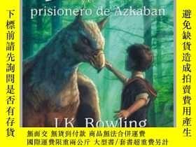 二手書博民逛書店西班牙語原版罕見哈利·波特與阿茲卡班的囚徒 Harry Potter y el prisionero de Azk
