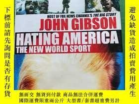 二手書博民逛書店JOHN罕見GIBSON HATING AMERICA(見圖)1