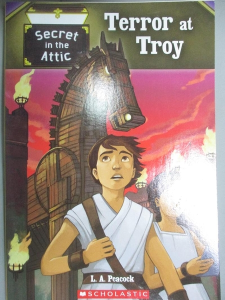 【書寶二手書T1/兒童文學_ICQ】Terror at Troy_L. A. Peacock, Nathan Hale