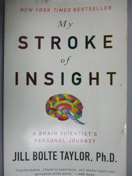 【書寶二手書T4/保健_B92】My Stroke of Insight_Ph.D., Jill Bolte Taylor