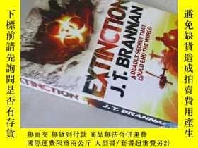 二手書博民逛書店Extinction【32開罕見英文原版】【有水跡】Y16472 J.T.Brannan Headline I