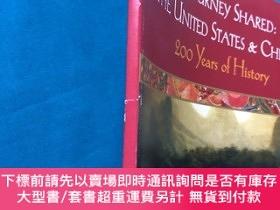 二手書博民逛書店a罕見journey shared:the united states & China 200 years of