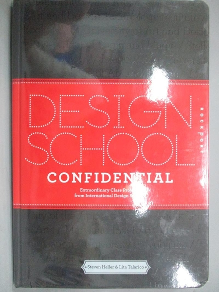 【書寶二手書T2/設計_QDE】Design School Confidential: Extraordinary Cl