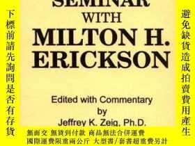二手書博民逛書店A罕見Teaching Seminar With Milton H. Erickson-與米爾頓·H·埃裏克森的教