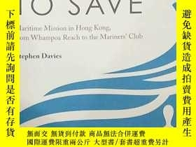 二手書博民逛書店Strong罕見to Save: Maritime Missio