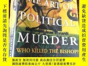 二手書博民逛書店原版:the罕見art of political murder