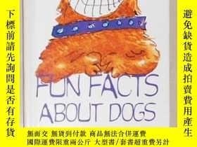 二手書博民逛書店英文原版罕見Fun Facts About Dogs by Ri