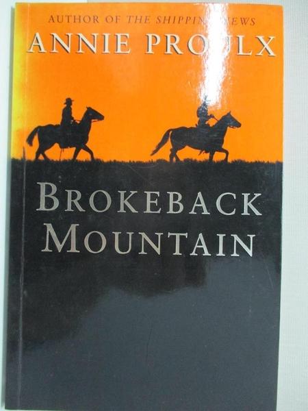 【書寶二手書T1/原文小說_A4B】Brokeback Mountain_精平裝: 平裝本