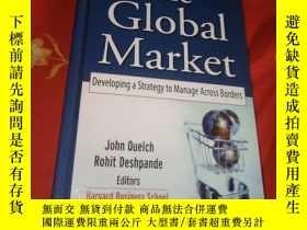 二手書博民逛書店The罕見Global Market: Developing a Strategy to Manage Acros