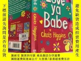 二手書博民逛書店Love罕見ya Babe: (愛你寶貝).Y200392