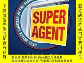 二手書博民逛書店Super罕見Agent: Real Estate Success At The Highest LevelY
