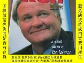 二手書博民逛書店Big罕見Ron: A Different Ball Game by Ron Atkinson(不知道誰簽名)