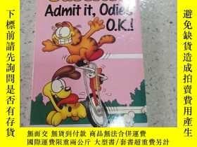二手書博民逛書店Garfield罕見admit it odie s o.k. 加菲承認歐弟沒事。Y212829