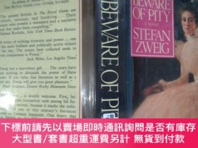 二手書博民逛書店Beware罕見of Pity -- a novel by Stefan Zweig 茨威格 小說《心靈的焦灼》(