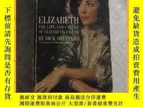 二手書博民逛書店英文書罕見elizabeth the life and career of elizabeth taylor 伊麗