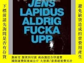 二手書博民逛書店Aldrig罕見fucka uppY12620 Jens Lap
