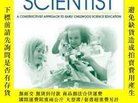 二手書博民逛書店The罕見Young Child As Scientist: A Constructivist Approach