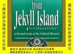 二手書博民逛書店The罕見Creature From Jekyll Island: A Second Look At The Fe