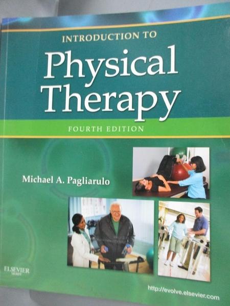 【書寶二手書T5/大學理工醫_YBD】Introduction to Physical Therapy_Pagliaru