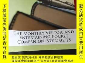 二手書博民逛書店The罕見Monthly Visitor, and Entertaining Pocket Companion,