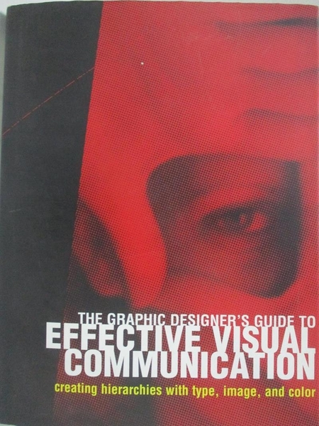 【書寶二手書T9/設計_DP9】Effective Visual Communication_原價1250_Carolyn Knight & Jessica Glaser