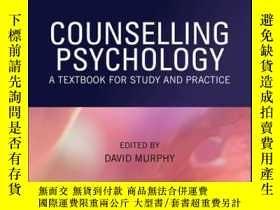 二手書博民逛書店Counselling罕見Psychology: A Textbook for Study and Practic
