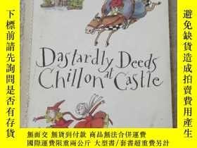 二手書博民逛書店Dastardly罕見Deeds Chillon at Cast